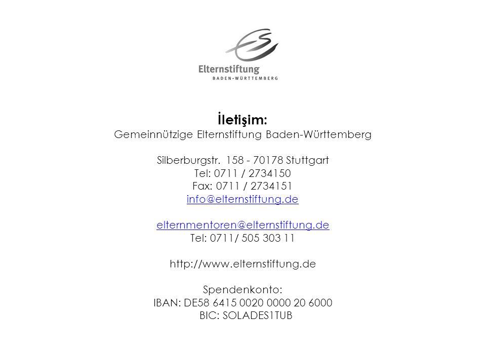 İletişim: Gemeinnützige Elternstiftung Baden-Württemberg Silberburgstr