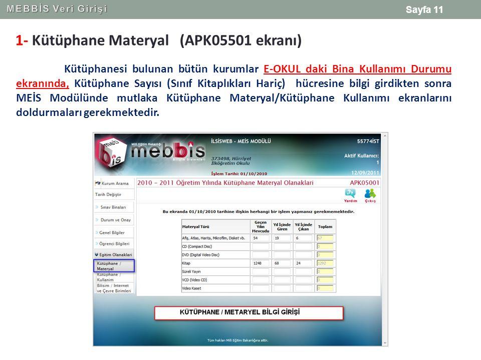 1- Kütüphane Materyal (APK05501 ekranı)