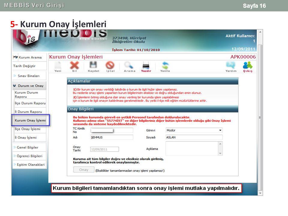 MEBBİS Veri Girişi 5- Kurum Onay İşlemleri