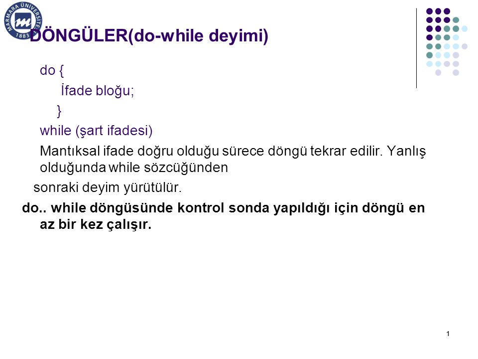 DÖNGÜLER(do-while deyimi)
