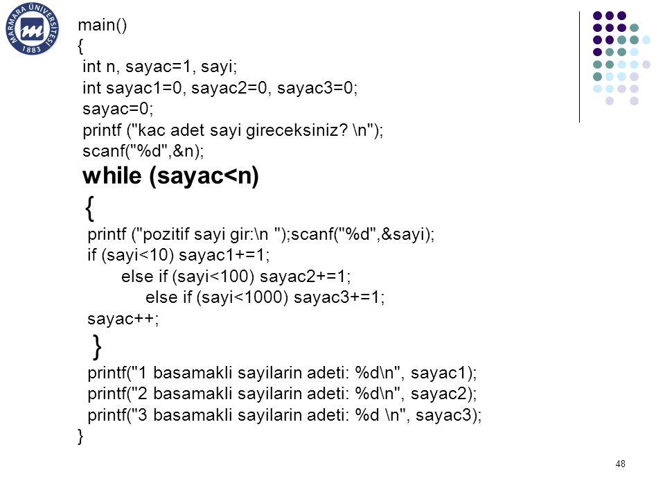 { } main() { int n, sayac=1, sayi; int sayac1=0, sayac2=0, sayac3=0;