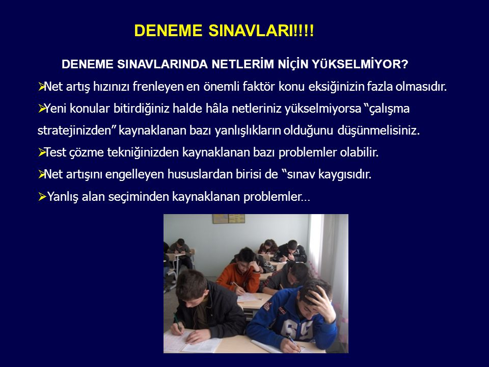 DENEME SINAVLARI!!!! DENEME SINAVLARINDA NETLERİM NİÇİN YÜKSELMİYOR