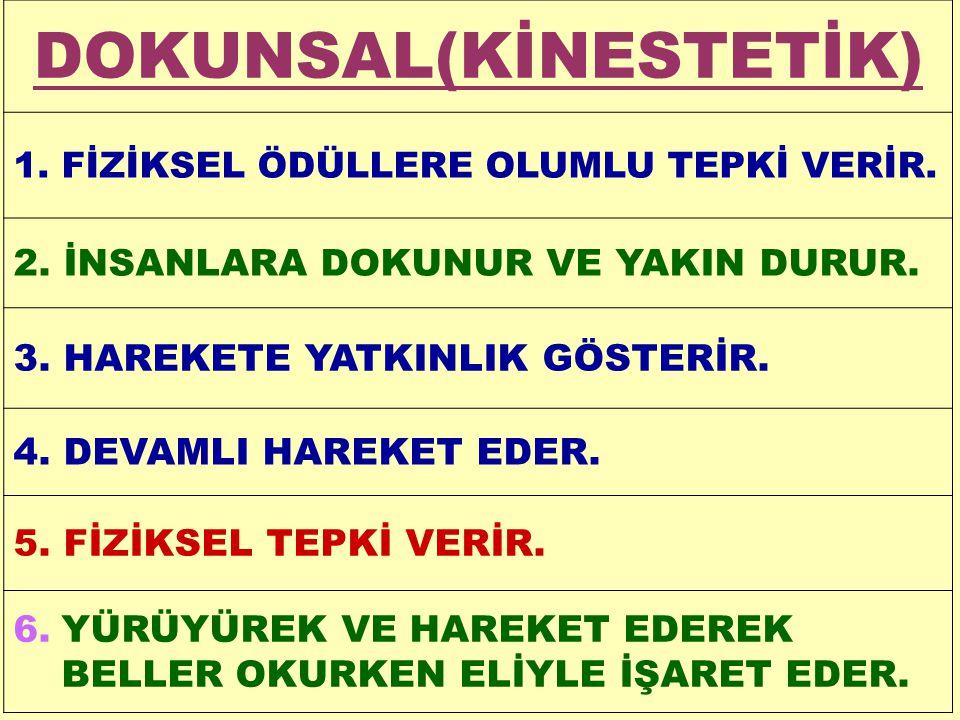 DOKUNSAL(KİNESTETİK)