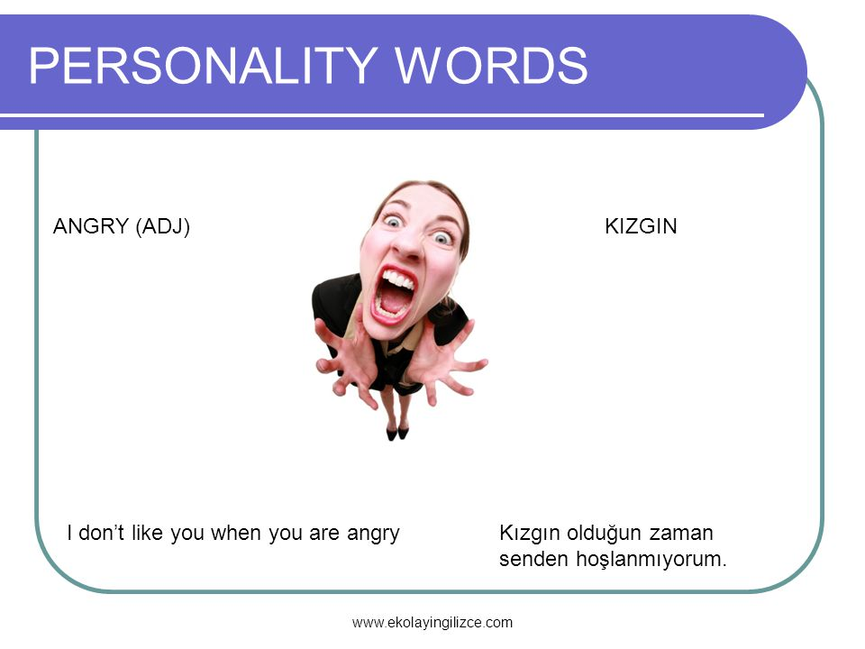 PERSONALITY WORDS ANGRY (ADJ) KIZGIN