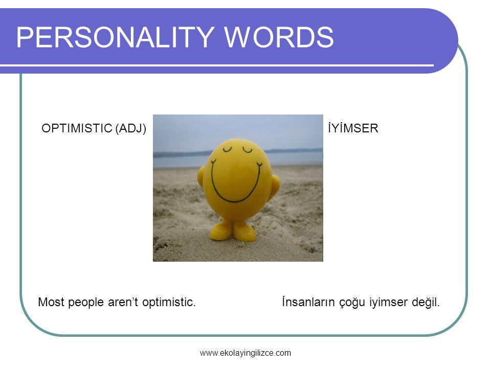 PERSONALITY WORDS OPTIMISTIC (ADJ) İYİMSER