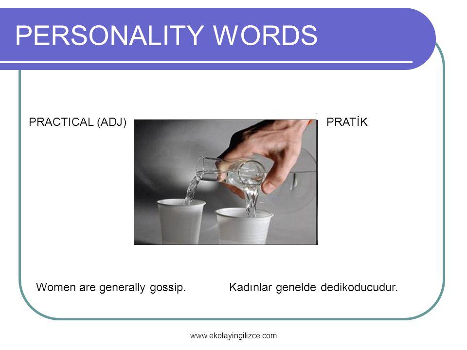 PERSONALITY WORDS PRACTICAL (ADJ) PRATİK