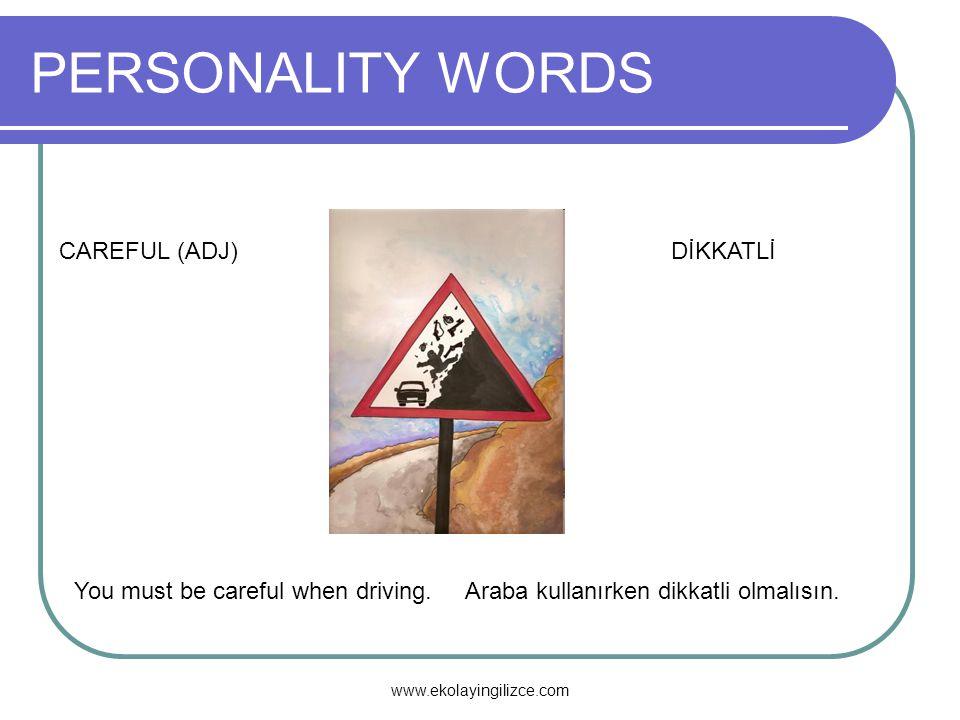 PERSONALITY WORDS CAREFUL (ADJ) DİKKATLİ