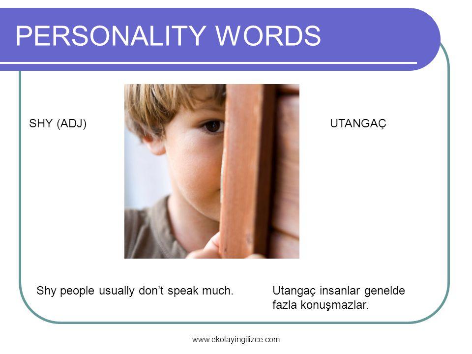 PERSONALITY WORDS SHY (ADJ) UTANGAÇ