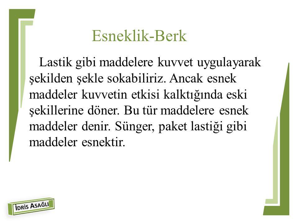 Esneklik-Berk