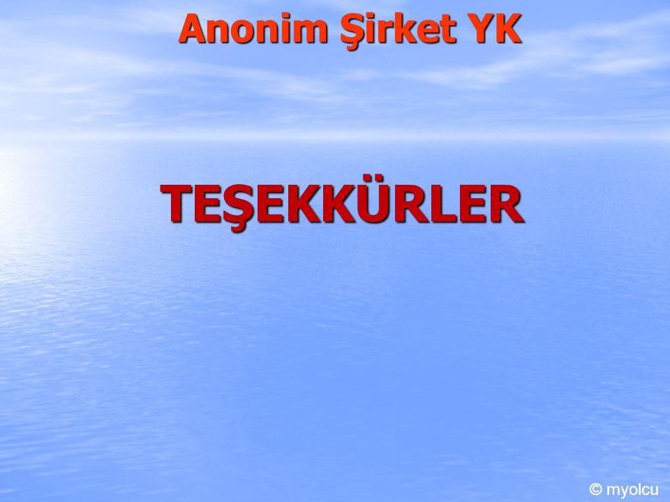 Anonim Şirket YK TEŞEKKÜRLER © myolcu