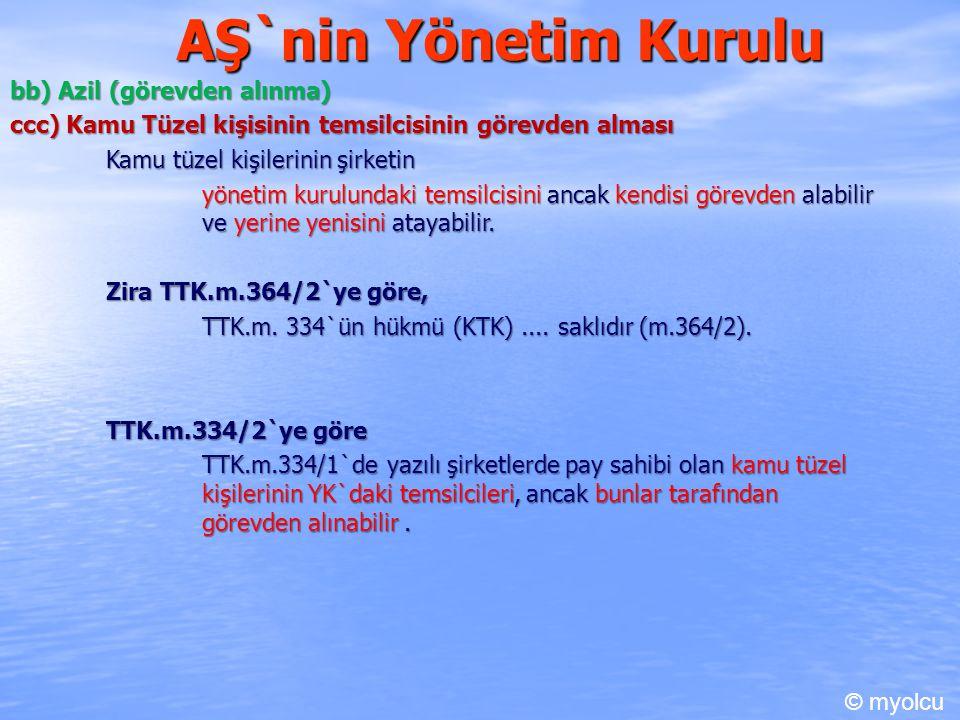 AŞ`nin Yönetim Kurulu bb) Azil (görevden alınma)