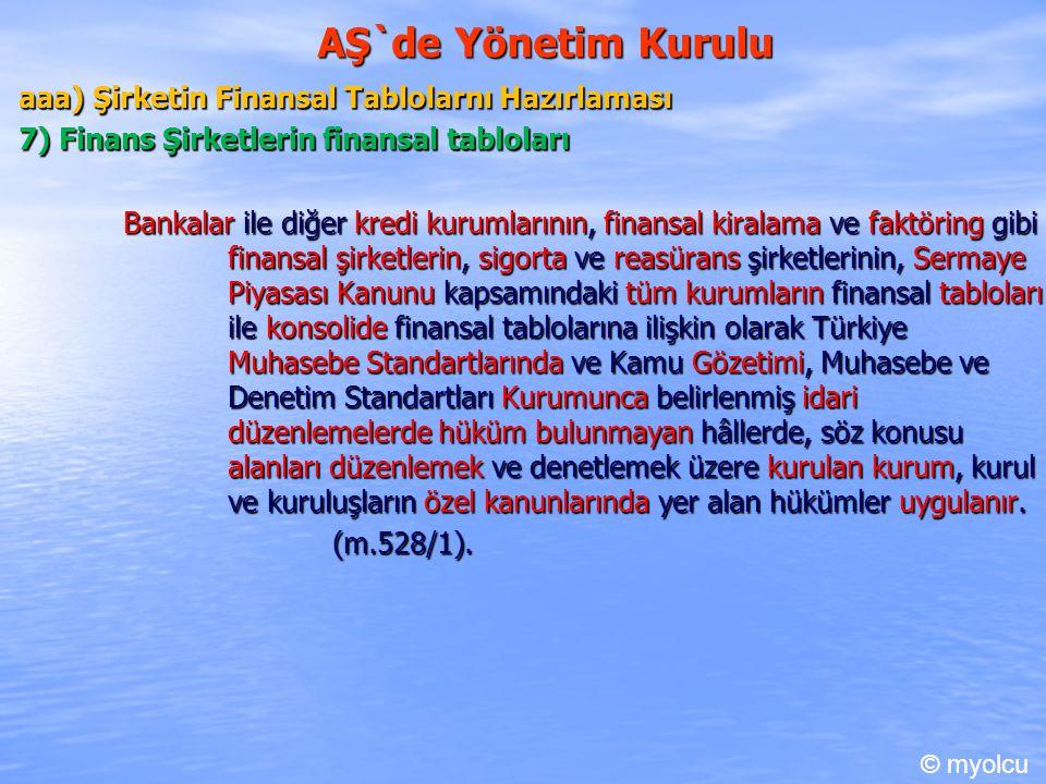 AŞ`de Yönetim Kurulu aaa) Şirketin Finansal Tablolarnı Hazırlaması