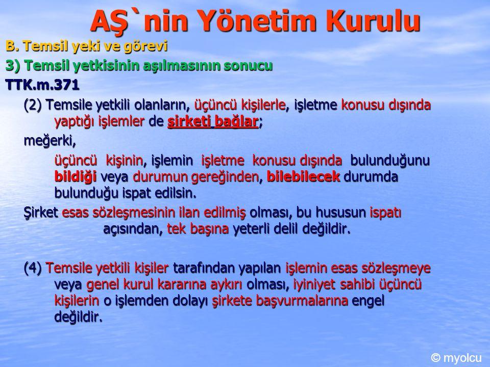 AŞ`nin Yönetim Kurulu B. Temsil yeki ve görevi