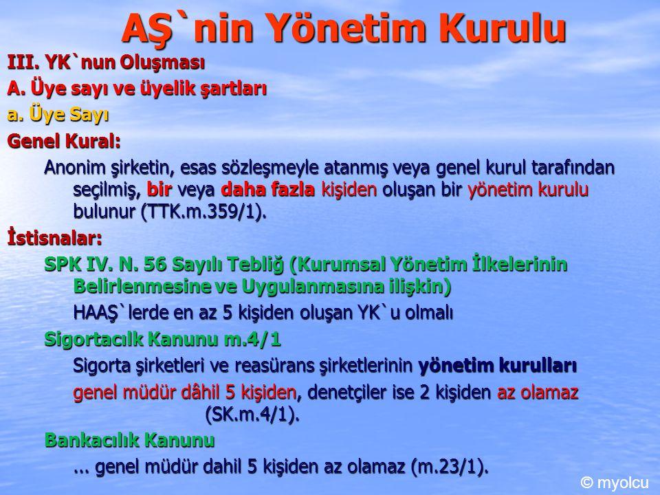 AŞ`nin Yönetim Kurulu III. YK`nun Oluşması