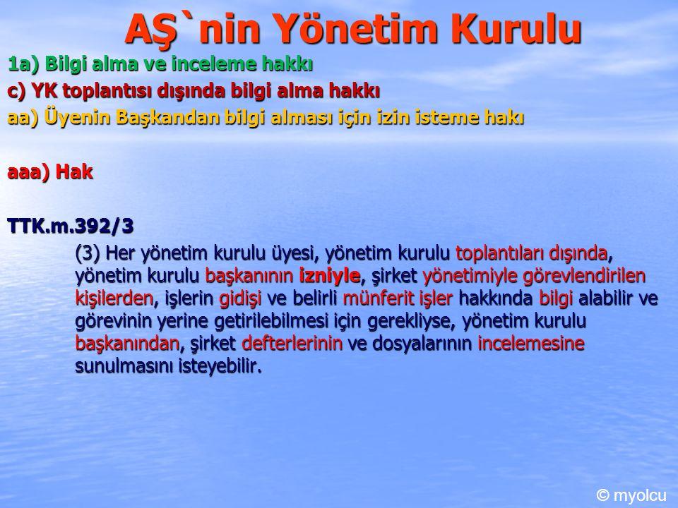 AŞ`nin Yönetim Kurulu 1a) Bilgi alma ve inceleme hakkı