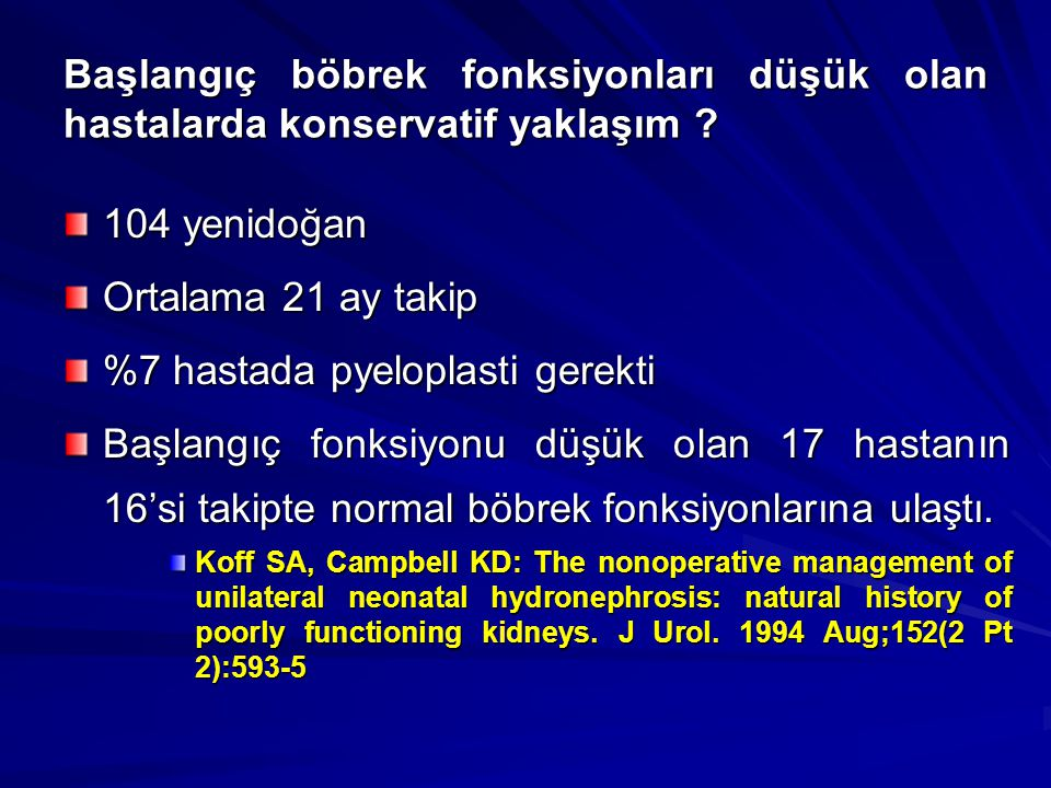 %7 hastada pyeloplasti gerekti