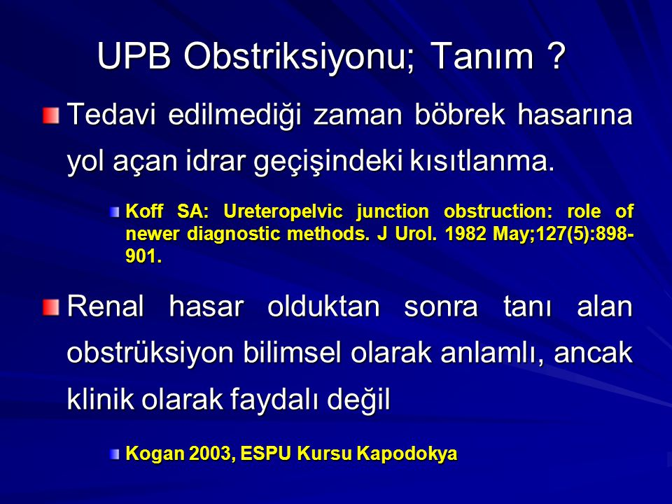 UPB Obstriksiyonu; Tanım