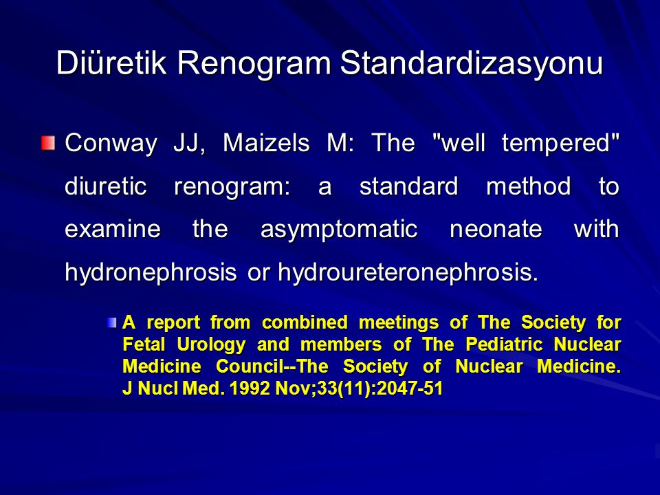 Diüretik Renogram Standardizasyonu