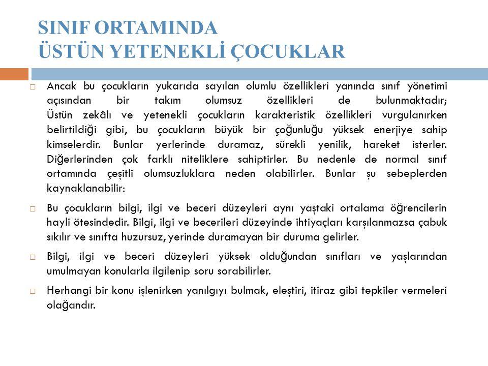 SINIF ORTAMINDA ÜSTÜN YETENEKLİ ÇOCUKLAR
