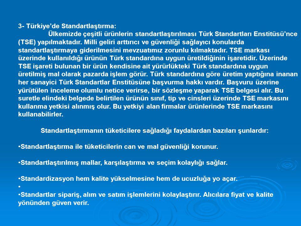 3- Türkiye'de Standartlaştırma: