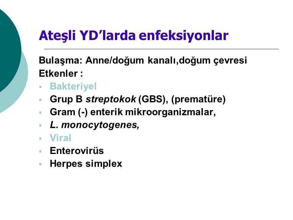 Ateşli YD'larda enfeksiyonlar