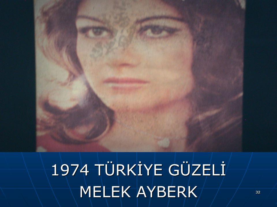 1974 TÜRKİYE GÜZELİ MELEK AYBERK