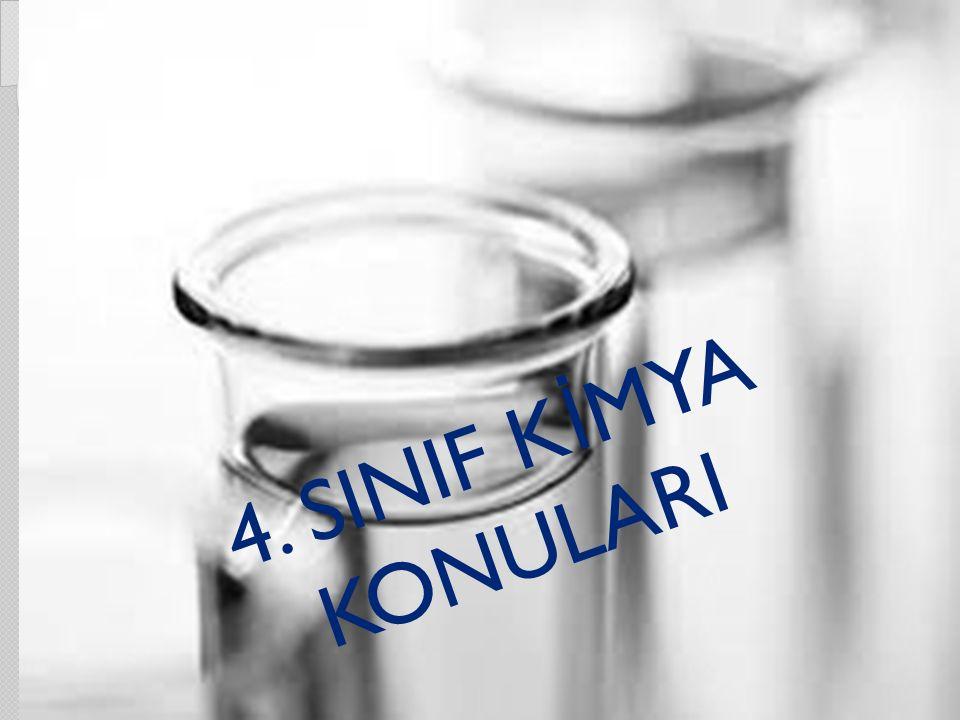 4. SINIF KİMYA KONULARI