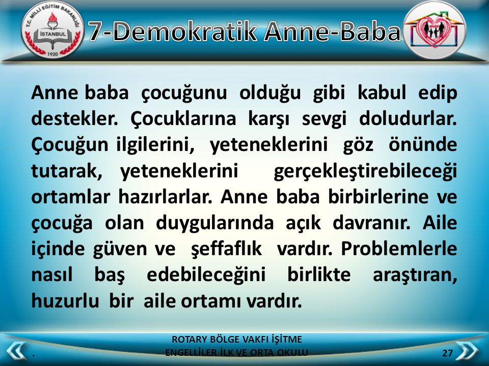 7-Demokratik Anne-Baba
