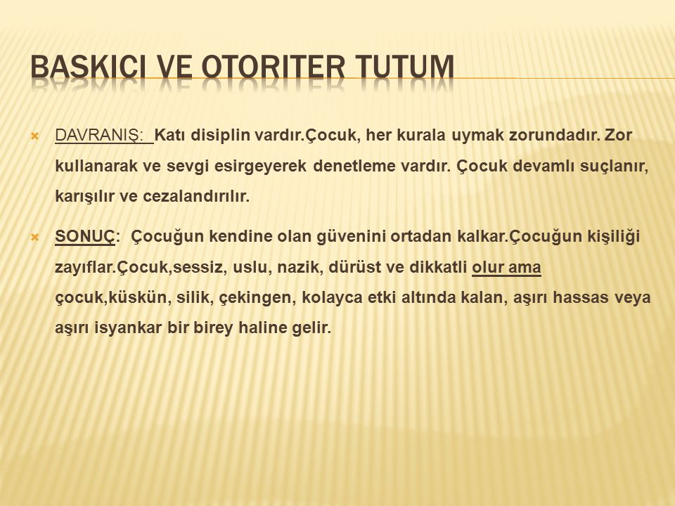 Baskici ve otoriter tutum