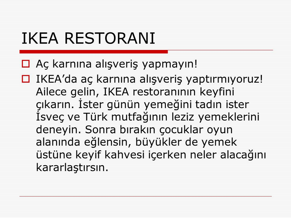 IKEA RESTORANI Aç karnına alışveriş yapmayın!