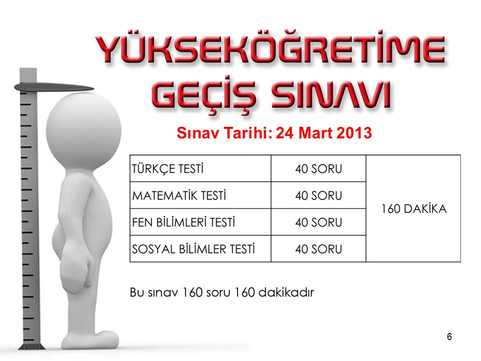 Sınav Tarihi: 24 Mart 2013 Sınav Tarihi: 27 Mart 2011