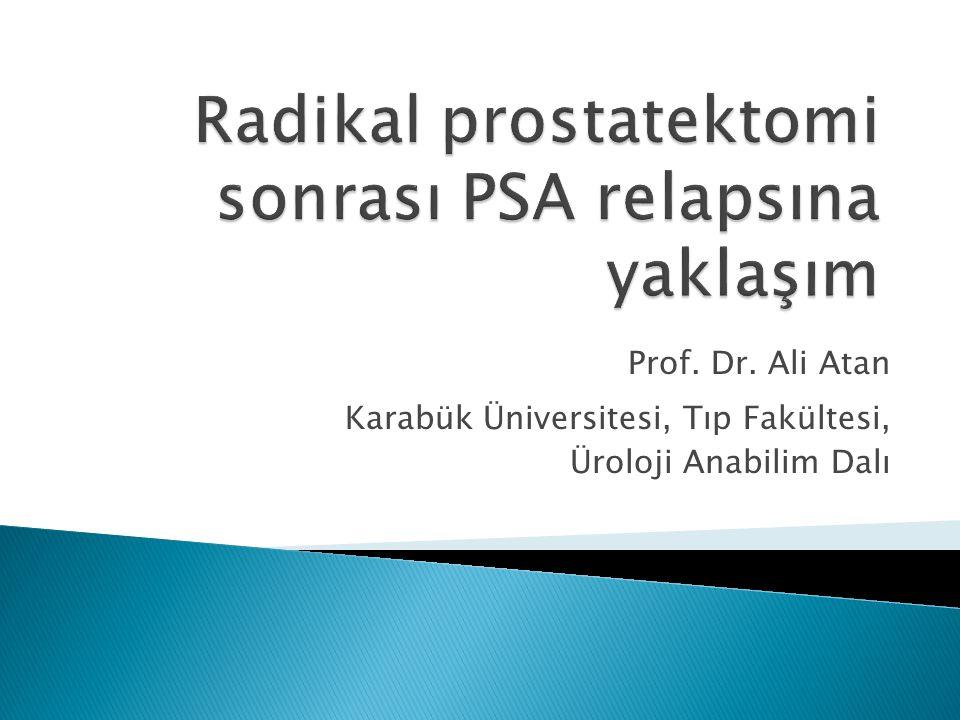 Radikal prostatektomi sonrası PSA relapsına yaklaşım