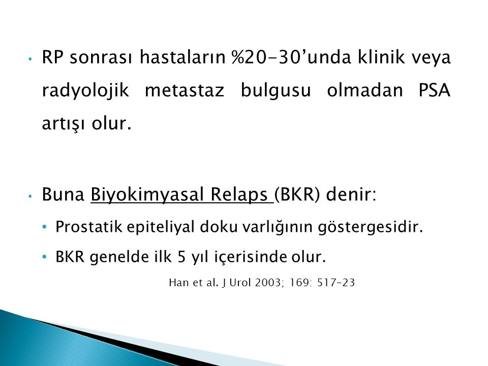Buna Biyokimyasal Relaps (BKR) denir: