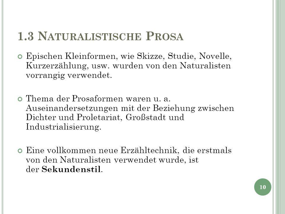 1.3 Naturalistische Prosa