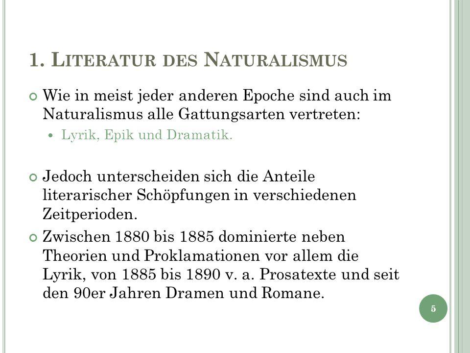 1. Literatur des Naturalismus