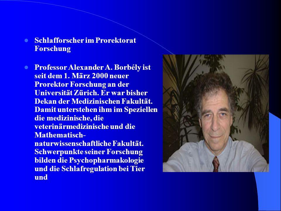 Schlafforscher im Prorektorat Forschung