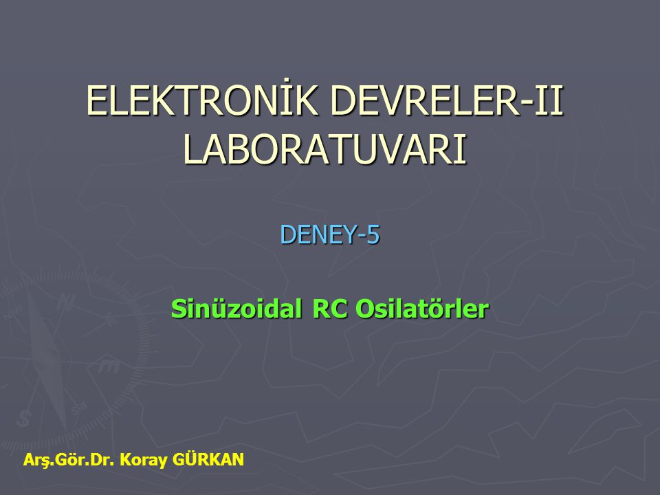 ELEKTRONİK DEVRELER-II LABORATUVARI