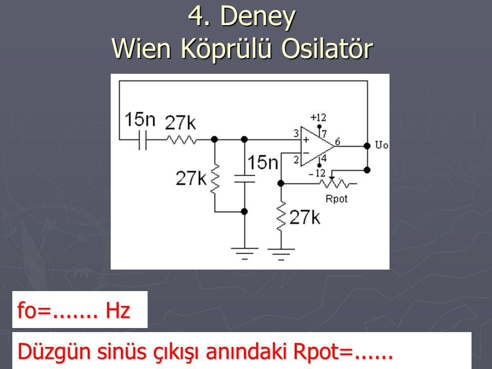 4. Deney Wien Köprülü Osilatör