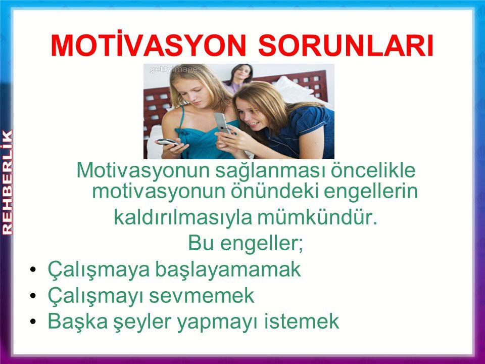 MOTİVASYON SORUNLARI Motivasyonun sağlanması öncelikle motivasyonun önündeki engellerin. kaldırılmasıyla mümkündür.