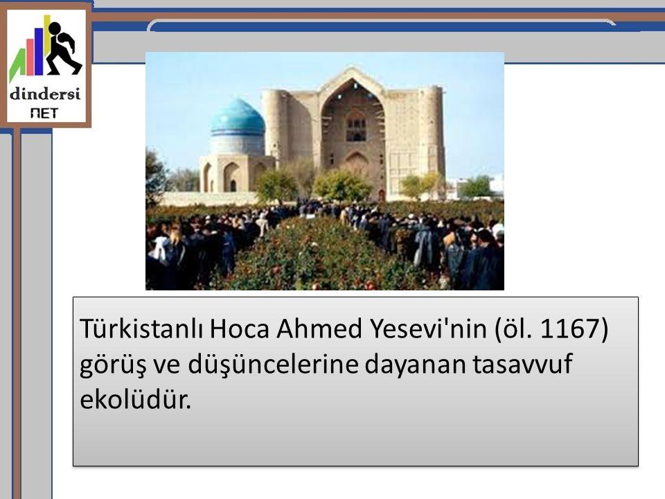Türkistanlı Hoca Ahmed Yesevi nin (öl