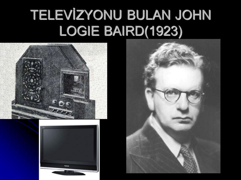 TELEVİZYONU BULAN JOHN LOGIE BAIRD(1923)