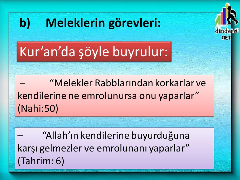 Kur'an'da şöyle buyrulur: