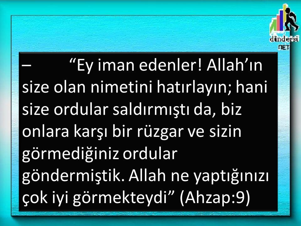– Ey iman edenler.