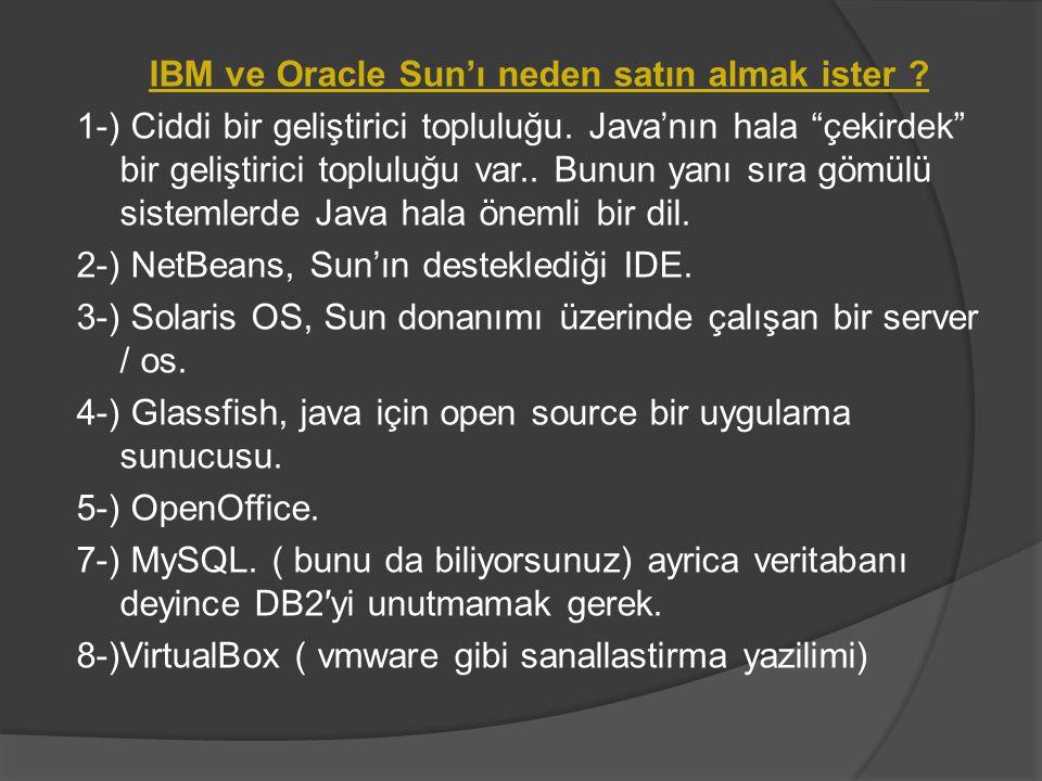 IBM ve Oracle Sun'ı neden satın almak ister