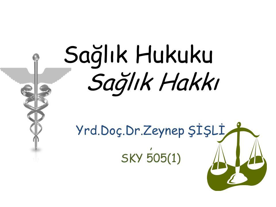 Sağlık Hukuku Sağlık Hakkı
