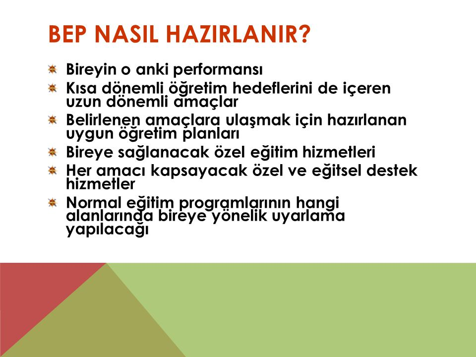 BEP NasIl HazIrlanIr Bireyin o anki performansı