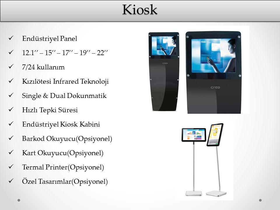 Kiosk Endüstriyel Panel 12.1'' – 15'' – 17'' – 19'' – 22''