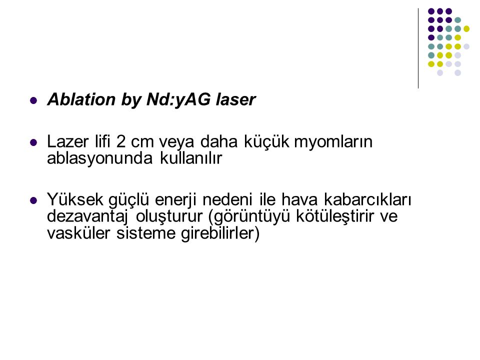 Ablation by Nd:yAG laser