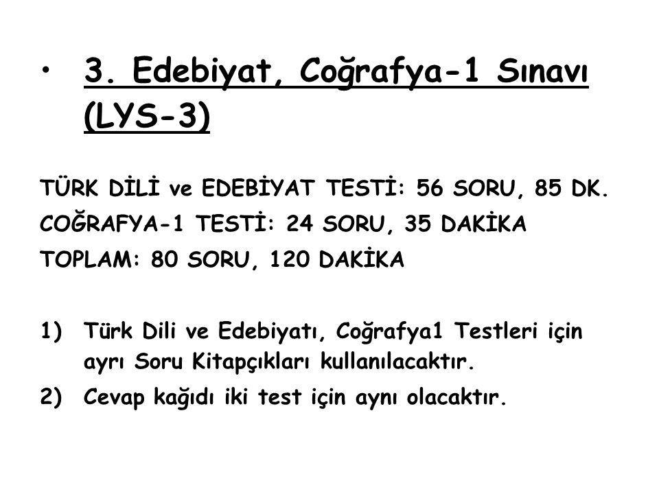 3. Edebiyat, Coğrafya-1 Sınavı (LYS-3)