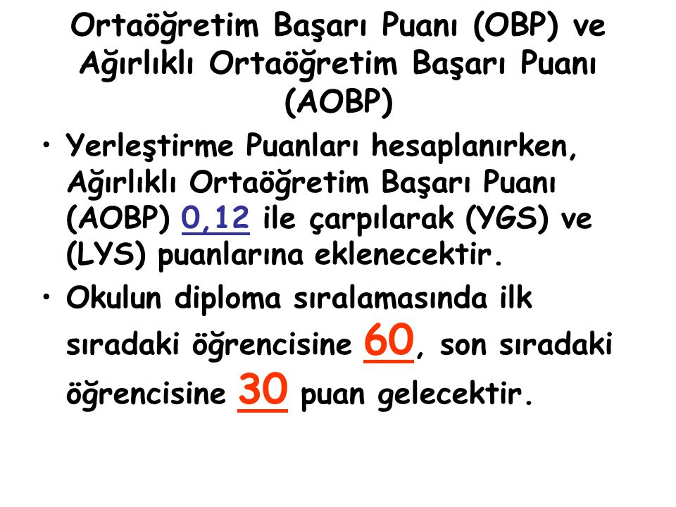 Ortaöğretim Başarı Puanı (OBP) ve Ağırlıklı Ortaöğretim Başarı Puanı (AOBP)